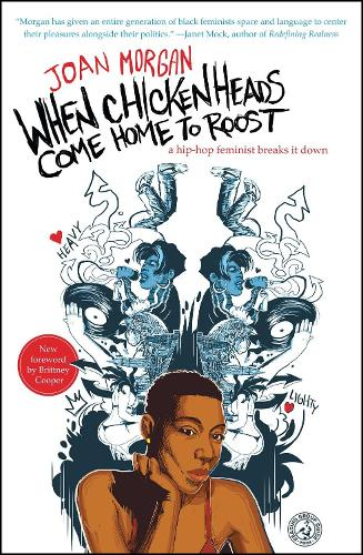 When Chickenheads Come Home to Roost: A Hip-Hop Feminist Breaks It Down (Paperback)