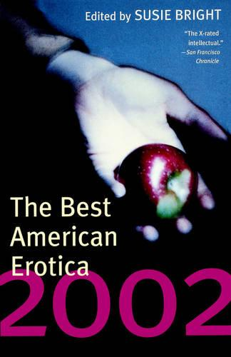 The Best American Erotica 2002 (Paperback)