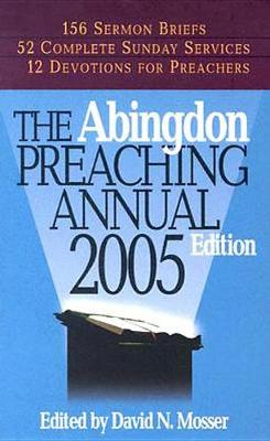 The Abingdon Preaching Annual 2005 (Paperback)