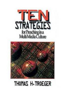 Ten Strategies for Preaching in a Multimedia Culture (Paperback)