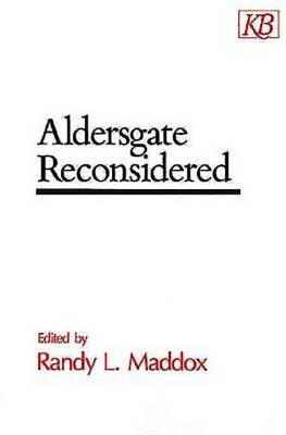 Aldersgate Reconsidered (Paperback)