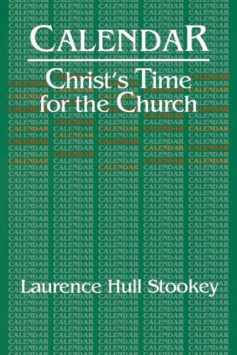 Calendar: Christ's Time for the Church (Paperback)