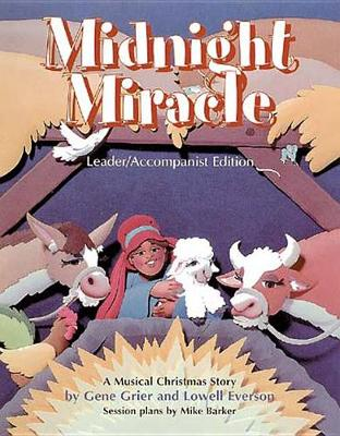 Midnight Miracle: Leader/accompanist Edition (Paperback)