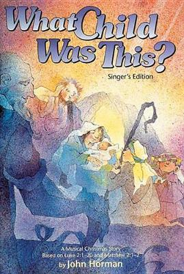 What Child Was This?: Singer's Edition (Paperback)