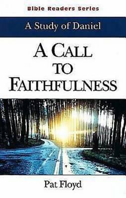 Call to Faithfulness (Paperback)