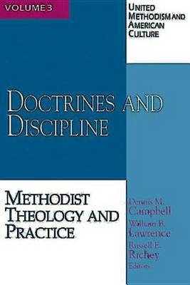 United Methodism and American Culture: Doctrine and Discipline v. 3 (Paperback)