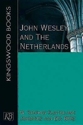 John Wesley and the Netherlands (Paperback)