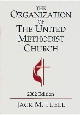 Organisation of United Methodist Ch (Book)