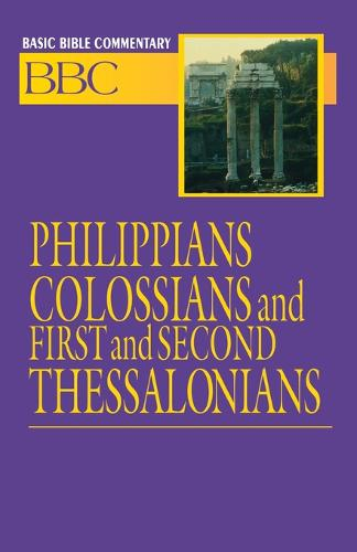 Philippians, Colossians and First and Second Thessalonians - Basic Bible Commentary S. v. 25 (Paperback)