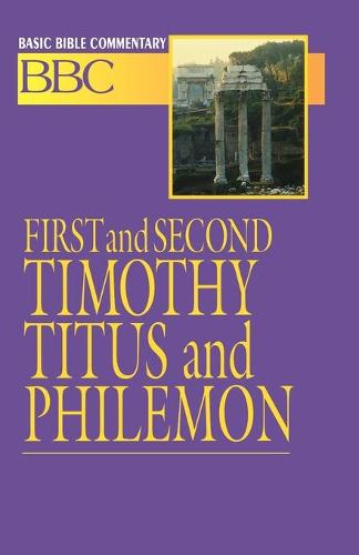 First and Second Timothy, Titus and Philemon - Basic Bible Commentary S. (Paperback)