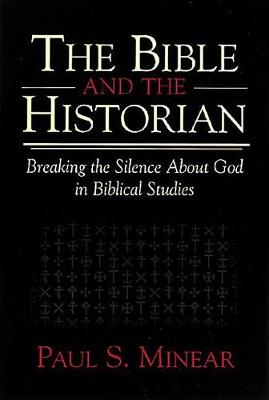 The Bible and the Historian (Paperback)