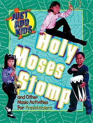 Holy Moses Stomp with Free CD (Book)