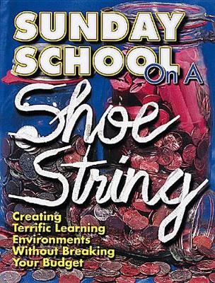 Sunday School on A Shoestring (Book)