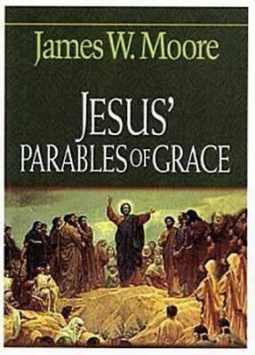 Jesus' Parables of Grace (Paperback)