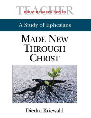 Bible Readers Series a Study of Ephesians Leader: Newness Through Christ (Paperback)