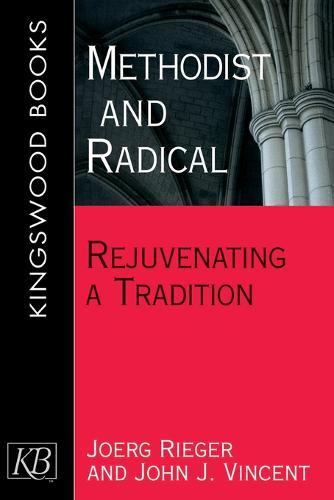 Methodist and Radical (Paperback)
