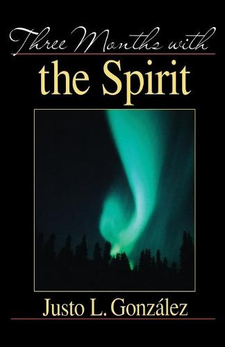Three Months with the Spirit (Paperback)