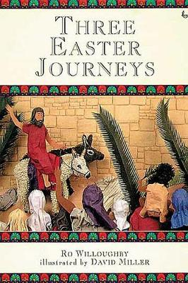 Three Easter Journeys (Book)