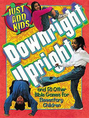 Downright Upright (Paperback)