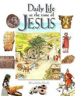 Daily Life at the Time of Jesus (Book)