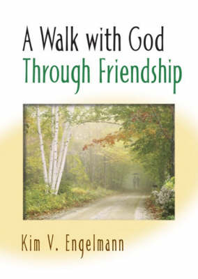 A Walk with God Through Friendship - Walk with S. (Paperback)