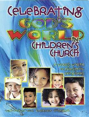 Celebrating God's World in Children's Church (Paperback)