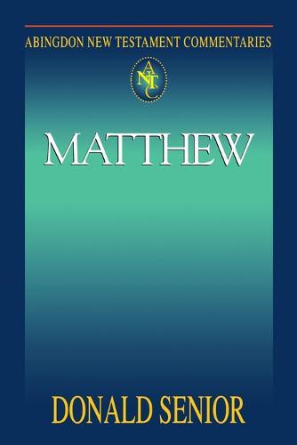 Matthew - Abingdon New Testament Commentaries (Paperback)