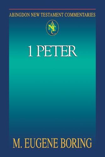 1 Peter - Abingdon New Testament Commentaries (Paperback)