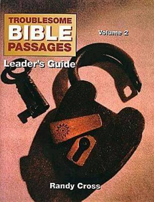 Troublesome Bible Passages: Leader's Guide v. 2 (Paperback)