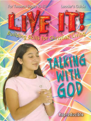 Talking with God - Live It! S. (Paperback)