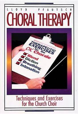 Choral Therapy (Paperback)