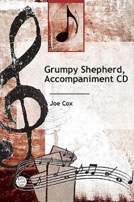Grumpy Shepherd: Accompaniment Compact Disc (CD-Audio)
