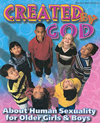 Created by God: Student's Guide: About Sexuality for Older Children (Paperback)