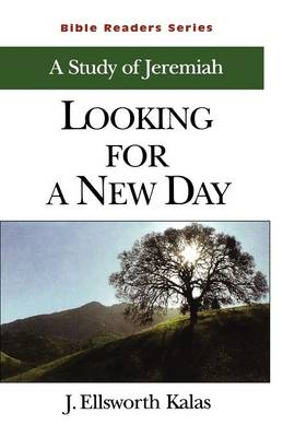 Jeremiah: Looking for a New Day - Bible Reader S. (Paperback)