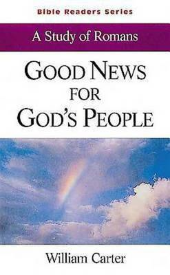Good News for God's People: Study of Romans (Paperback)