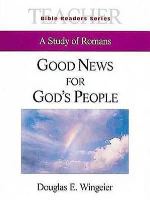 Good News for Gods People (Paperback)