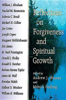 Reflections on Forgiveness and Spiritual Growth (Paperback)