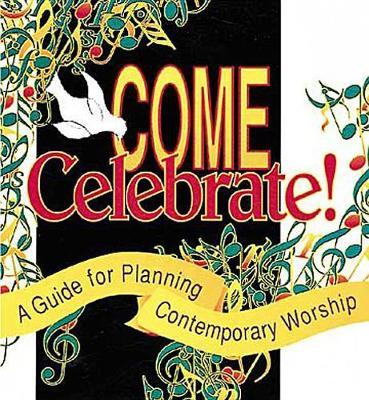 Come Celebrate!: Planbook