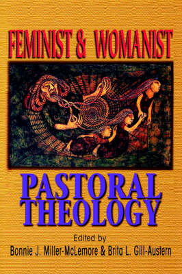 Feminist and Womanist Pastoral Theology (Paperback)