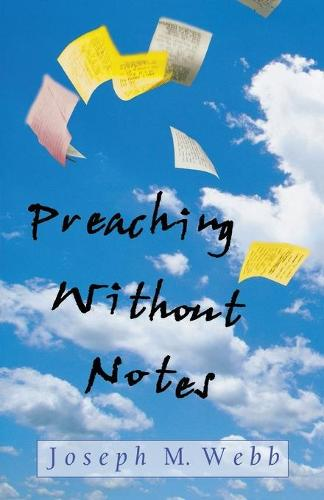 Preaching without Notes (Paperback)