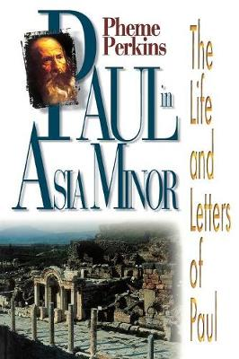 Paul in Asia Minor: The Life and  Letter of Paul - Study S. (Paperback)