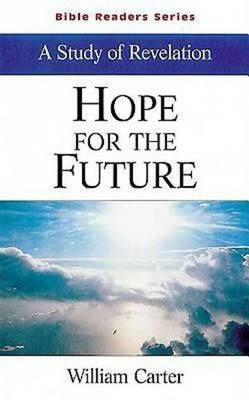 Hope for the Future: Study of Revelation (Paperback)