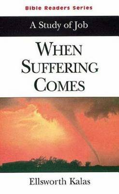 When Suffering Comes: A Study of Job (Paperback)