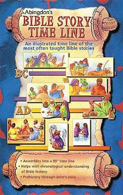Abingdon's Bible Story Time Line: An Illustrated Time Line of the Most Often Taught Bible Stories (Paperback)