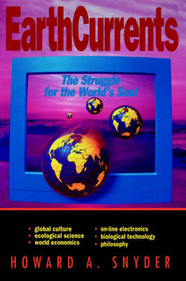 Earth Currents: The Struggle for the World's Soul (Paperback)