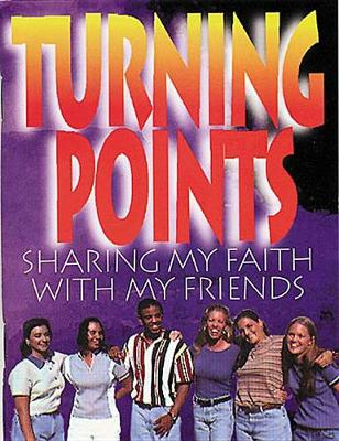 Turning Points: Youth Reaching Youth (Paperback)