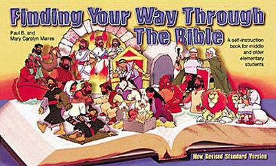 Finding Your Way through the Bible (Paperback)