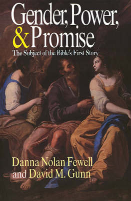 Gender, Power and Promise: Subject of the Bible's First Story (Paperback)