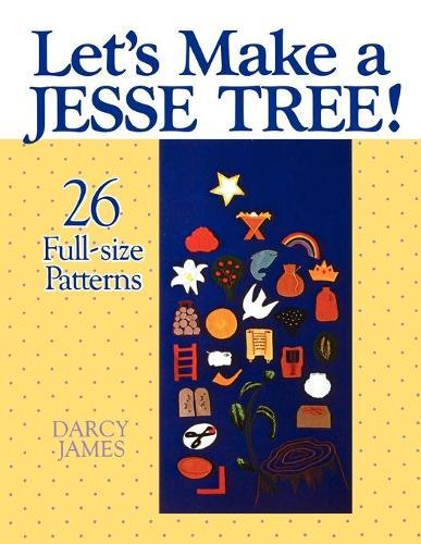 Let's Make a Jesse Tree (Paperback)