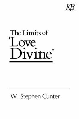 "The Limits of ""Love Divine"" (Paperback)"